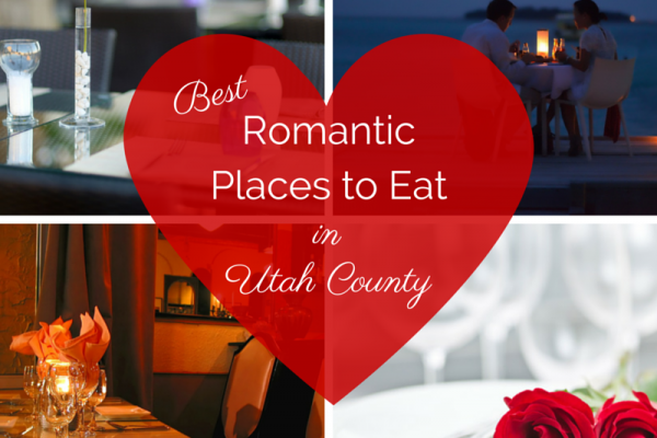 Romantic Places to Eat in Utah County